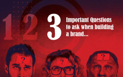 3 Important questions to ask when building a brand.